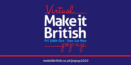 Make it British Virtual Pop-up tickets