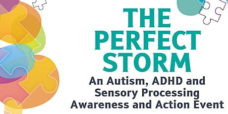 "The ABCs of Autism, ADHD and SPD - ""The Perfect Storm"" tickets"