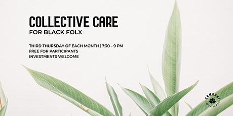 Collective Care for Black Folx tickets