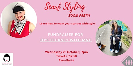 Scarf Styling Zoom Party for Jo's Journey with MND tickets
