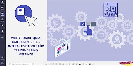 Experimentierwerkstatt Whiteboard, Quiz & Co. – Tools für Online-Trainings Tickets