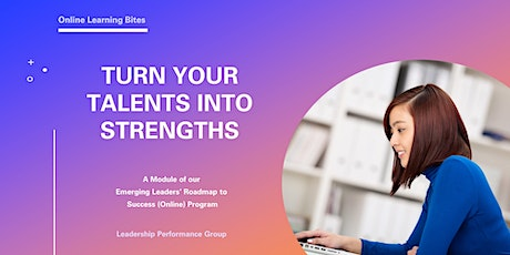 Turn Your Talents into Strengths (Online - Run 10) tickets