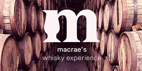 MacRae's Whisky Experience Tickets