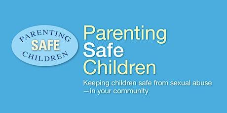Zoom Parenting Safe Children - Part I November 7 - Part 2 November 14, 2020 tickets
