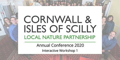 CIOS Local Nature Partnership Conference 2020 - Interactive Workshop 1 tickets