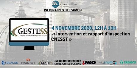 WEBINAIRE «Intervention et rapport d'inspection CNESST » - GESTESS billets