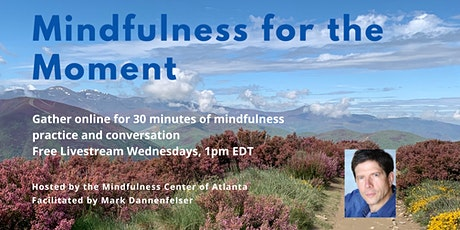 Mindfulness for the Moment tickets