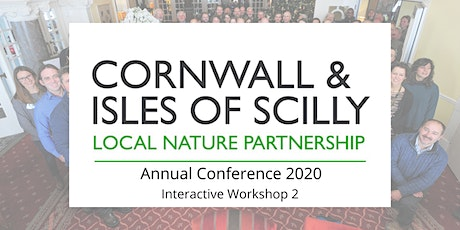 CIOS Local Nature Partnership Conference 2020 - Interactive Workshop 2 tickets