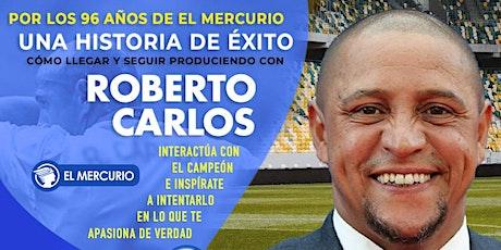 Una Historia de Éxito: cómo llegar y seguir produciendo con Roberto Carlos tickets