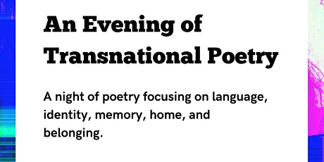 An Evening of Transnational Poetry tickets