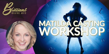 Matilda Casting Workshop with Claire Cassidy tickets