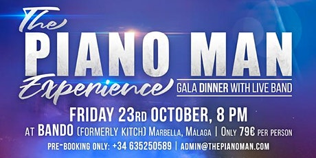 THE PIANO MAN EXPERIENCE - GALA DINNER WITH LIVE BAND tickets