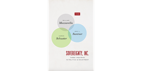Sovereignty, Inc:. Three Inquiries in Politics and Enjoyment tickets