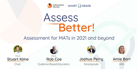 Assess Better! Assessment for MATs 2021 and beyond. tickets