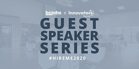 #HireMe2020 - Guest Speaker Series by BCJobs.ca - Ft. Best Buy Canada tickets