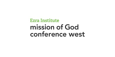 Mission of God Conference 2021 - West tickets