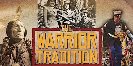 Veterans Day Film Screening- The Warrior Tradition tickets