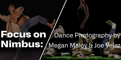 Focus On Nimbus: Dance Photography by Megan Maloy and Joe Velez tickets