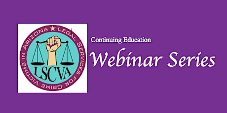 OnDemand:  Crime Victims' Rights for Advocates, Part 1: Essential Tools tickets