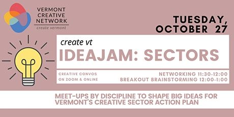 IdeaJam - Sector Conversations (Vermont Creative Network) tickets
