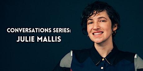 Conversations Series: Julie Mallis tickets