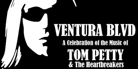 VENTURA BLVD ~ A Tribute to Tom Petty and The Heartbreakers tickets