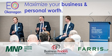 EO Okanagan Exclusive Event: Maximize Your Business and Personal Wealth tickets
