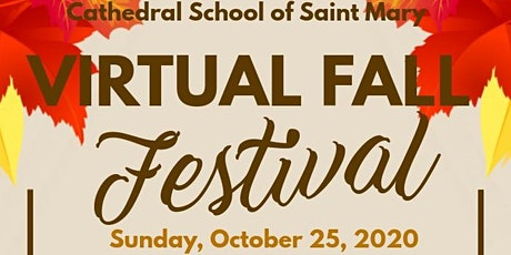 Cathedral School of Saint Mary Fall Festival tickets