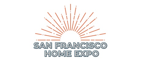 San Francisco Home Expo tickets