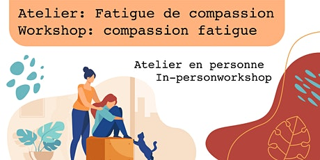Atelier Fatigue de compassion billets