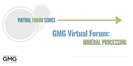 GMG Virtual Forum: Mineral Processing tickets