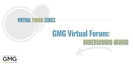 GMG Virtual Forum: Underground Mining tickets