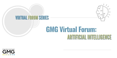 GMG Virtual Forum: Artificial Intelligence tickets