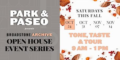 Park & Paseo's Open House Series: Tone + Taste + Tour tickets