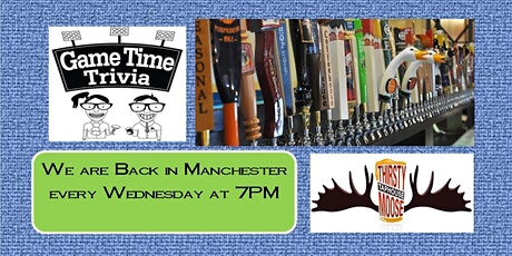 Game Time Trivia at the Thirsty Moose Manchester tickets