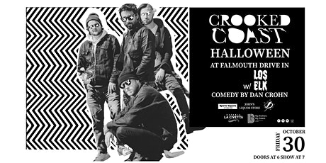 CROOKED COAST Halloween Bash at the Drive in with Los Elk and Dan Crohn tickets