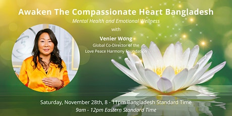 Awaken The Compassionate Heart Bangladesh tickets