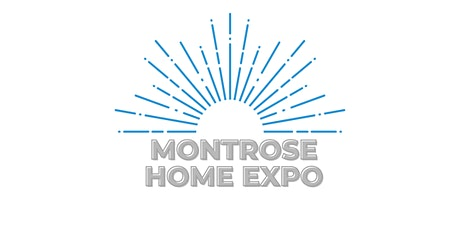 Montrose Home Expo tickets