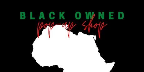 Black Owned Biz Pop-up Shop tickets