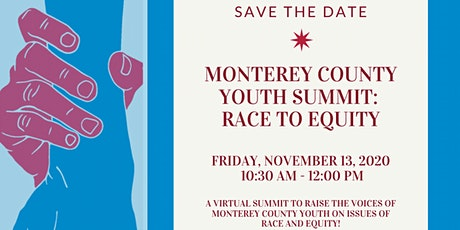 Monterey County Youth Summit: Race to Equity tickets
