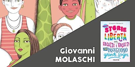 Inseguire i sogni > Giovanni Molaschi (SECONDARIA 1^ GRADO) biglietti