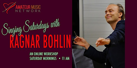 Singing Saturdays with Ragnar Bohlin: SESSION ONE tickets