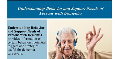 Understanding Behavior and Support Needs of Persons With Dementia tickets