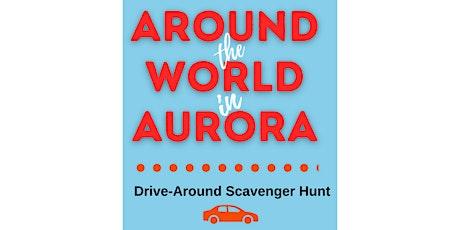 Around the World In Aurora Scavenger Hunt tickets