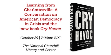 "A Discussion on American Democracy in Crisis and the new book ""Cry Havoc"" tickets"