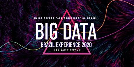 Big Data Brazil Experience 2020 { Edição Virtual } bilhetes