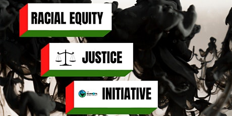 Racial Equity & Justice Initiative tickets