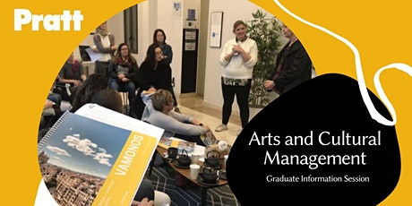 Arts and Cultural Management Graduate Information Session tickets