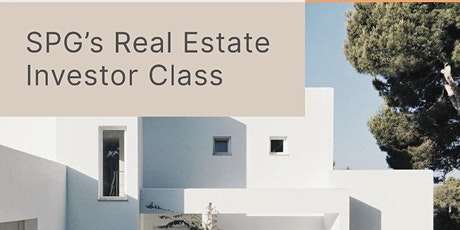 SPG's Real Estate Investor (Buy & Hold)  Class tickets