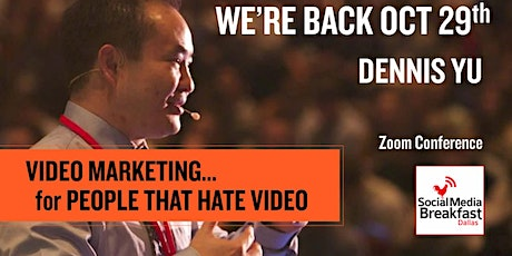 Dennis Yu - Video Marketing for People that Hate Video tickets